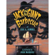 Jack and the Giant Barbecue by Eric Kimmel