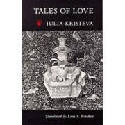 Tales of Love by Julia Kristeva