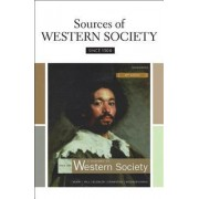 Sources of Western Society Since 1300 for Advanced Placement by University John Beeler