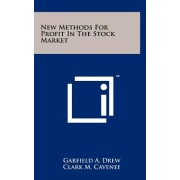 New Methods for Profit in the Stock Market