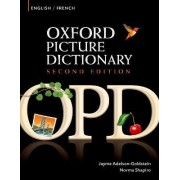 Oxford Picture Dictionary Second Edition: English-French Edition by Jayme Adelson-Goldstein