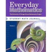 Everyday Mathematics Student Math Journal, Volume 1 Grade 6 by Max Bell