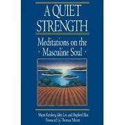 A Quiet Strength by Wayne Kritsberg