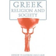 Greek Religion and Society by P. E. Easterling