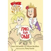 Bink and Gollie: Two for One by Kate DiCamillo