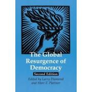 The Global Resurgence of Democracy by Larry Diamond