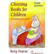 Choosing Books for Children by Betsy Hearne