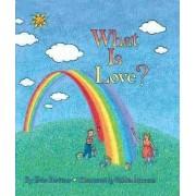 What is Love? by Etan Buritzer