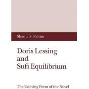 Doris Lessing and Sufi Equilibrium by Shadia S. Fahim