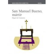 San Manuel Bueno, Martir by Miguel de Unamuno