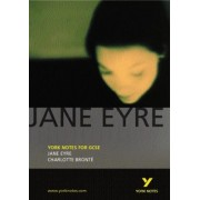 Jane Eyre: York Notes for GCSE by Sarah Rowbottam