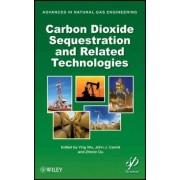 Carbon Dioxide Sequestration and Related Technologies by Ying Wu