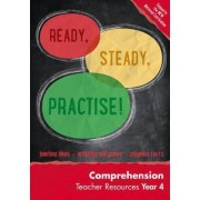 Ready, Steady, Practise!: Year 4 Comprehension Teacher Resources: English KS2 by Keen Kite Books