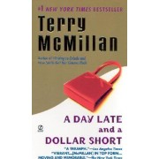 A Day Late & A Dollar Short by Terry McMillan