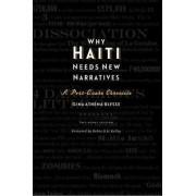 Why Haiti Needs New Narratives by Gina Athena Ulysse