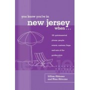 You Know You're in New Jersey When... by Lillian Africano