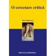 O Cercetare Critica - Titu Maiorescu