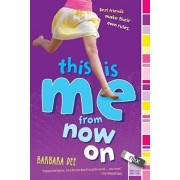 This Is Me From Now On by Barbara Dee