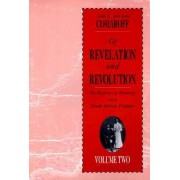 Of Revelation and Revolution: The Dialectics of Modernity on a South African Frontier v.2 by Jean Comaroff