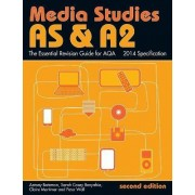 AS & A2 Media Studies: The Essential Revision Guide for AQA by Antony Bateman