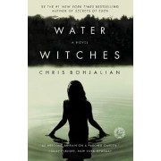 Water Witches by Christopher A Bohjalian