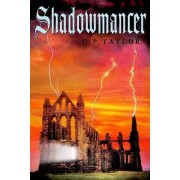 Shadowmancer by G. P. Taylor