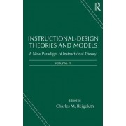 Instructional Design Theories and Models: Volume II by Charles M. Reigeluth