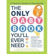 The Only Baby Book You'll Ever Need by Marian Edelman Borden