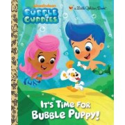 It's Time for Bubble Puppy! by Golden Books