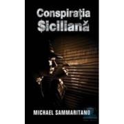Conspiratia siciliana - Michael Sammaritano