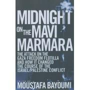Midnight on the Mavi Marmara by Moustafa Bayoumi