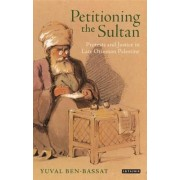 Petitioning the Sultan by Yuval Ben-bassat