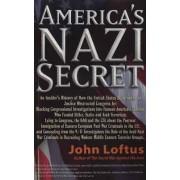 America's Nazi Secret by John Loftus
