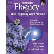 Increasing Fluency with High Frequency Word Phrases by Kathleen Knoblock