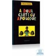 A doua carte cu Apolodor 2008 - Gellu Naum