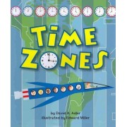 Time Zones by David A Adler