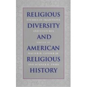 Religious Diversity and American Religious History by Walter H. Conser