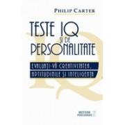 Teste IQ şi de personalitate. Evaluaţi-vă creativitatea, aptitudinile şi inteligenţa