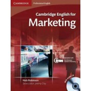 Cambridge English for Marketing Student's Book with Audio CD by Nick Robinson