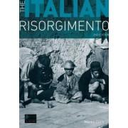 The Italian Risorgimento by M. Clark