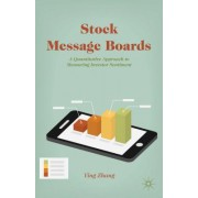 Stock Message Boards: A Quantitative Approach to Measuring Investor Sentiment