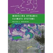 Modeling Dynamic Climate Systems by Walter A. Robinson