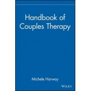 Handbook of Couples Therapy by Michele Harway