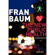 The New Public Health by Fran Baum