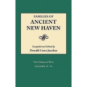 Families of Ancient New Haven. Originally Published as New Haven Genealogical Magazine, Volumes I-VIII [1922-1932] and Cross-Index Volume [1939]. Nine Volumes in Three. Volume II (Volumes IV-VI) by Donald Lines Jacobus