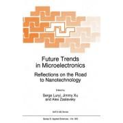 Future Trends in Microelectronics by Serge Luryi
