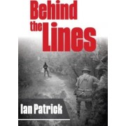 Behind the Lines by Ian Patrick
