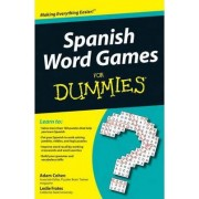 Spanish Word Games For Dummies by Leslie Frates