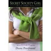 Secret Society Girl by Diana Peterfreund