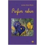 Parfum nebun - Elena Otilia Pirlea